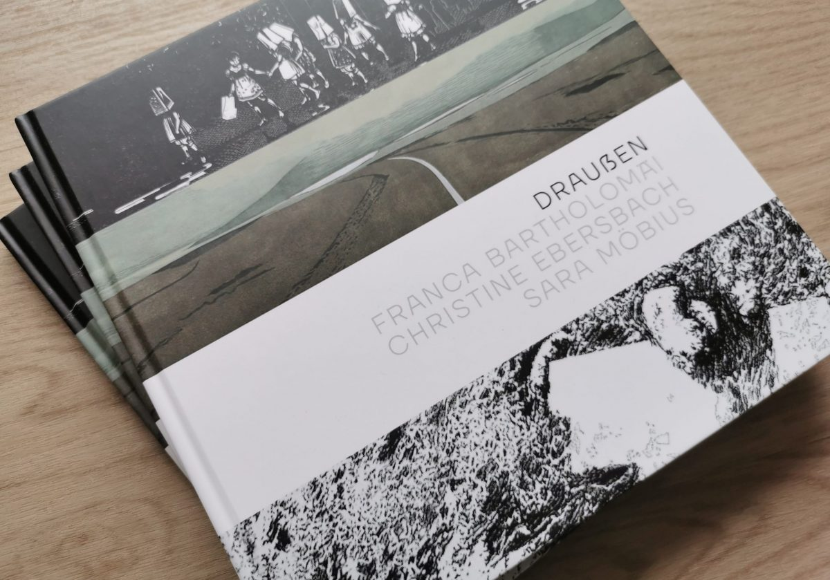 Draußen, Katalog Cover, Franca Bartholomäi, Christine Ebersbach, Sara Möbius